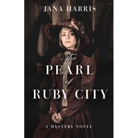 - The Pearl of Ruby City : A Mystery