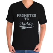Awkward Styles Men's Promoted to Daddy Cute Graphic V-neck T-shirt Tops New Dad Father's Day Gift Father To Be