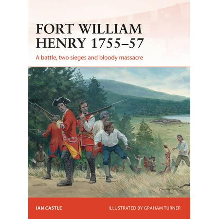 Fort William Henry 1755–57 - eBook - Fort Henry Halloween