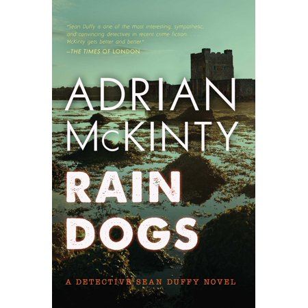 Rain Dogs : A Detective Sean Duffy Novel