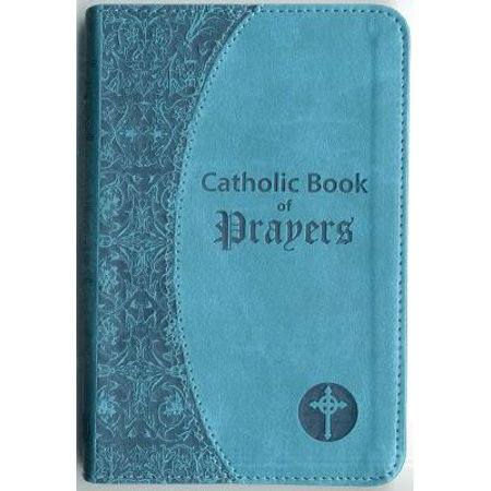 Catholic Book of Prayers : Popular Catholic Prayers Arranged for Everyday Use - The Catholic Meaning Of Halloween