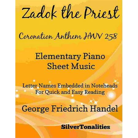 Zadok the Priest Coronation Anthem Hwv 258 Elementary Piano Sheet Music - eBook](Halloween Elementary Music Class)