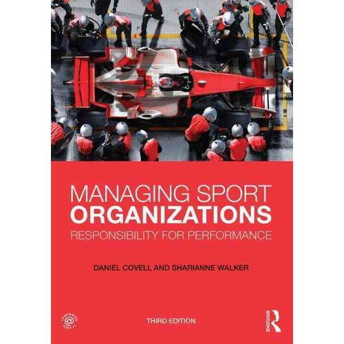 Managing Sport Organizations: Responsibility for Performance