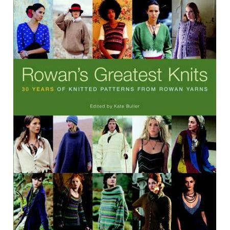 Rowan's Greatest Knits : 30 Years of Knitted Patterns from Rowan Yarns