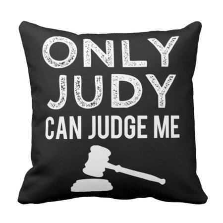 BPBOP Joke Only Judy Can Judge Funny Saying Lawyer Pillowcase Cover 16x16 inch - Halloween Lawyer Jokes
