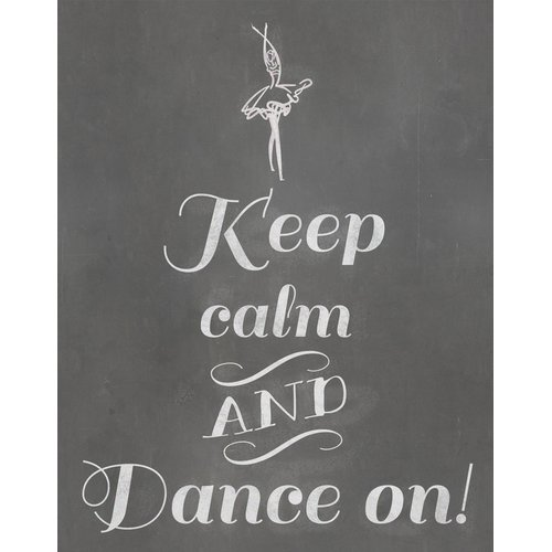 Secretly Designed Keep Calm and Dance On! Textual Art Paper Print
