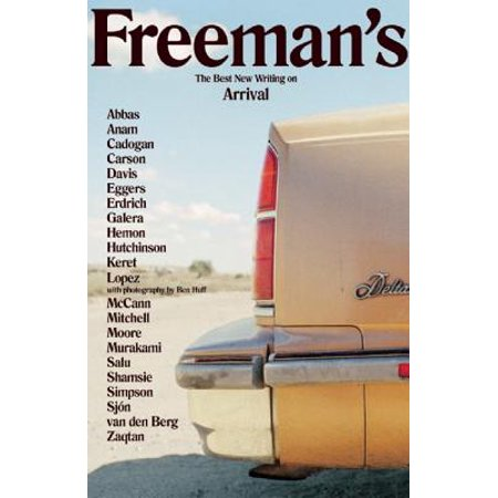 - Freeman's : The Best New Writing on Arrival