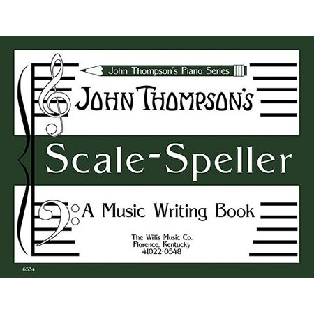- Scale Speller : A Music Writing Book/Later Elementary Level