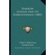 Harrow School and Its Surroundings (1885)