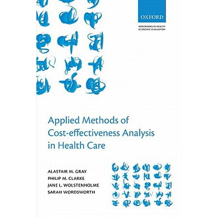 Applied Methods of Cost-Effectiveness Analysis in