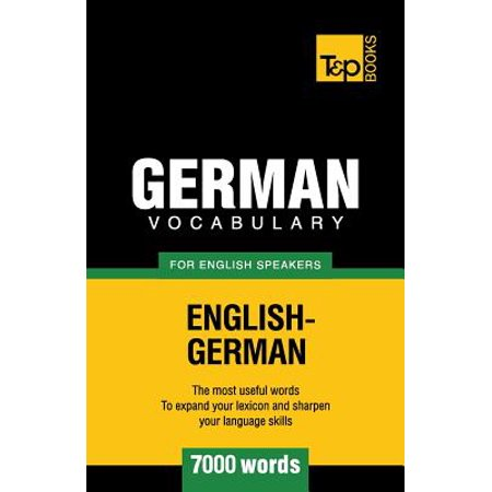 German Vocabulary for English Speakers - 7000 Words (Halloween Vocabulary Words)