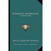 Barbara's Marriages : A Novel (1915)