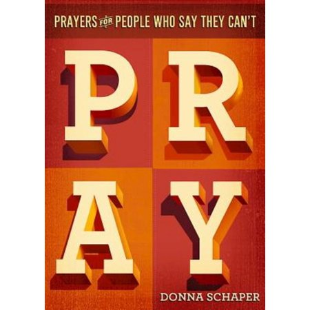 Prayers for People Who Say They Can't Pray (People Often Say That Motivation Doesn T Last)
