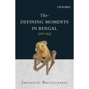 The Defining Moments in Bengal - eBook