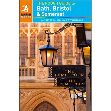 The Rough Guide to Bath, Bristol & Somerset (Travel Guide eBook) - - Bath Rough