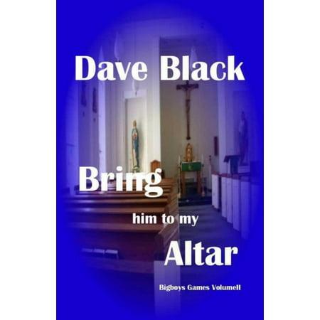 Bring him to my Altar - eBook