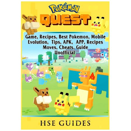 Pokemon Quest Game, Recipes, Best Pokemon, Mobile, Evolution, Tips, Apk, App, Recipes, Moves, Cheats, Guide Unofficial (Best Game Maker App)