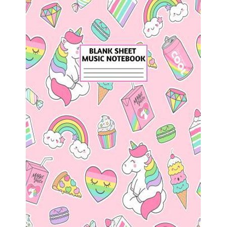 Blank Sheet Music Notebook: Cute Unicorn Matte Cover Design with 110 Pages White Paper Interior for Musician Students and Professionals Playing Pi (Best Computer For Interior Design Student)