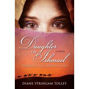 Daughter of Ishmael : Promised Land, Broken Heart