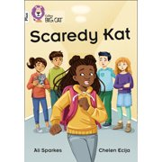 Collins Big Cat  Scaredy Kat: Band 10+/White Plus : Band 10+/White Plus