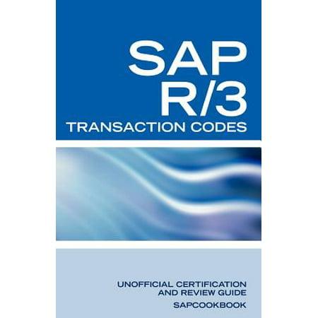 SAP R/3 Transaction Codes : SAP R3 Fico, HR, MM, SD, Basis Transaction Code
