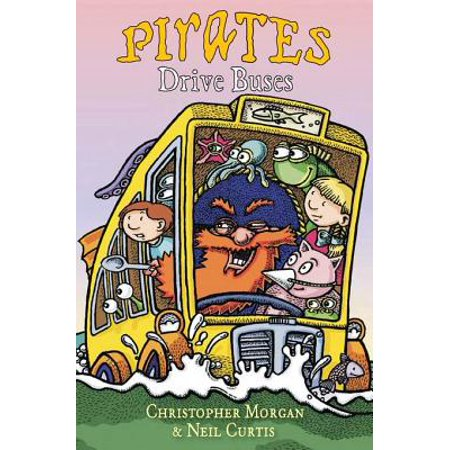 Pirates Drive Buses - eBook ()