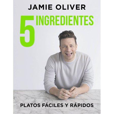 5 ingredientes Platos fáciles y rápidos / 5 Ingredients - Quick & Easy Food : Platos fáciles y rápidos