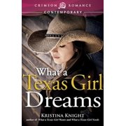 What a Texas Girl Dreams - eBook