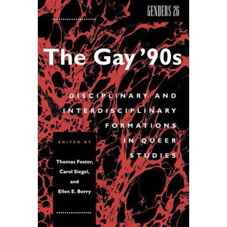 The Gay '90s : Disciplinary and Interdisciplinary Formations in Queer Studies - 90s School Supplies