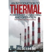 An Introduction to Thermal Power Plant Engineering and Operation - eBook