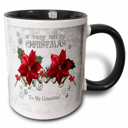 - 3dRose Berries and Poinsettias, a very merry Christmas, To My Grandma - Two Tone Black Mug, 11-ounce