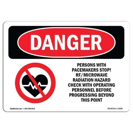 OSHA Danger Sign - Pacemakers Stop Rf Microwave Radiation 24