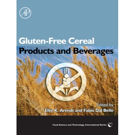 Gluten-Free Cereal Products and Beverages - eBook (Cereal Beverage)