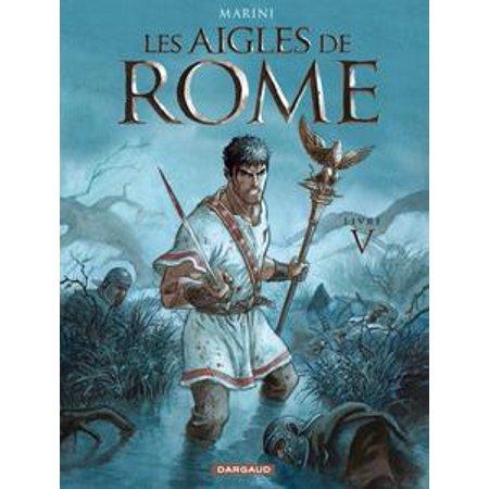 Les Aigles De Rome Tome 5 Livre V Ebook