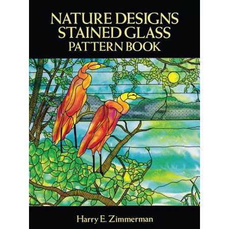 - Nature Designs Stained Glass Pattern Book