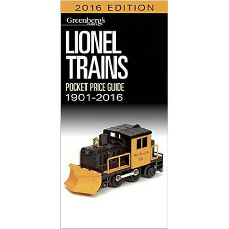 Lionel Train Book (Lionel Pocket Price Guide 1901-2016 (Greenbergs Pocket Price Guide Lionel Trains)  Paperback   ?)