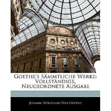 Goethe's Sammtliche Werke: Vollstandige, Neugeordnete Ausgabe, Siebenundzwanzigster Band (German Edition) - image 1 of 1