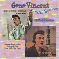 Rocks and Bluecaps Roll/A Gene Vincent Record Date