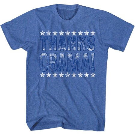 Thanks Obama Stars Political Election Humorous Funny Joke Adult T-Shirt Tee