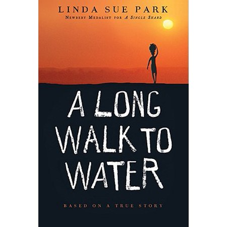 A Long Walk to Water : Based on a True Story (Fat Freddy Based On A True Story)