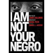 I Am Not Your Negro (2017) by
