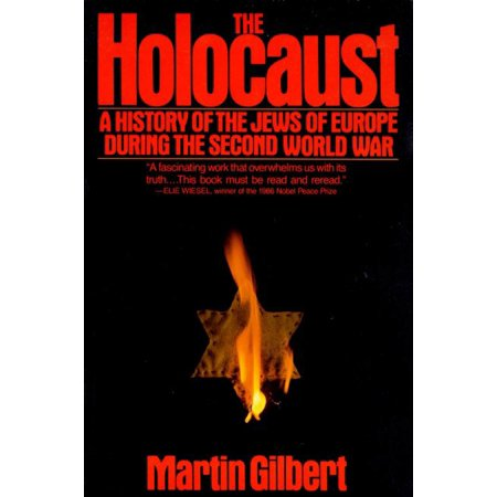 The Holocaust : A History of the Jews of Europe During the Second World (End Of 2nd World War In Europe)