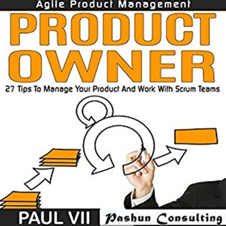 Agile Product Management: Product Owner -