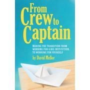 From Crew to Captain: Book 1 (Paperback)