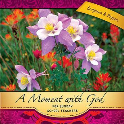 A Moment with God for Sunday School Teachers - eBook - Sunday School Teacher