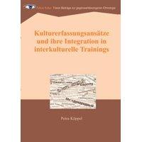 Kulturerfassungsans Tze Und Ihre Integration in Interkulturelle Trainings
