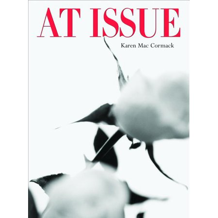 At Issue Karen Mac Cormack's At Issue is a sequel of sorts to Fit to Print (also from Coach House Books), her collaborative poetic examination of the newspaper with British poet Alan Halsey. In At Issue,  Mac Cormack examines the format and contents of the lifestyle magazine.Utilizing the vocabulary and spelling found in Vogue (both British and American versions), Self (a health/fitness magazine geared to female readership) and Prevention (another health magazine), the poems in At Issue reflect and refract the experience of reading these magazines. (Mac Cormack notes that an interesting - if frightening - fact is that there are fewer typos in Vogue than in most scholarly books published in North America.) As an alternative to the 'mined' creativity of the magazine poems, Mac Cormack also includes a number of texts from other sources.