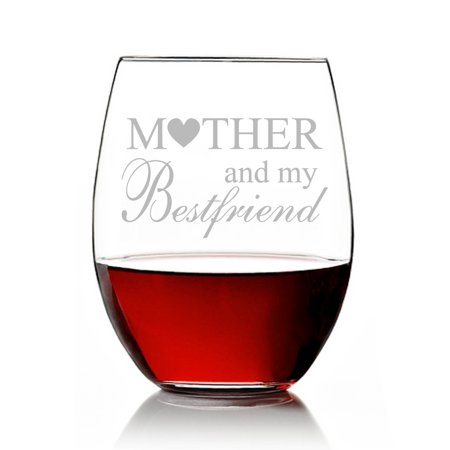 Mother and My Best Friend Engraved Stemless 15oz Wine