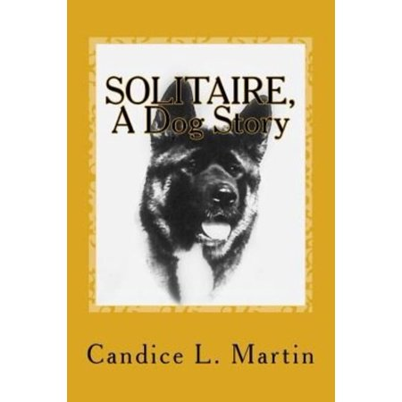 Solitaire  A Dog Story