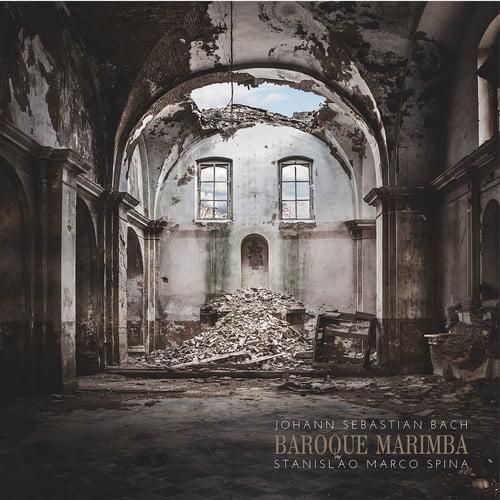 Bach, J.S.   Mozart   Spina, Stanislao Marco Baroque Marimba [CD] by